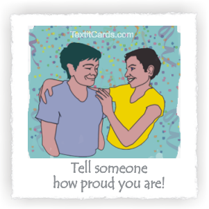 Tell someone how proud you are!