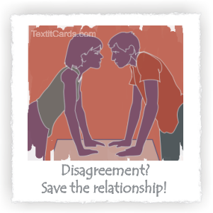 Disagreement? Save that relationship!